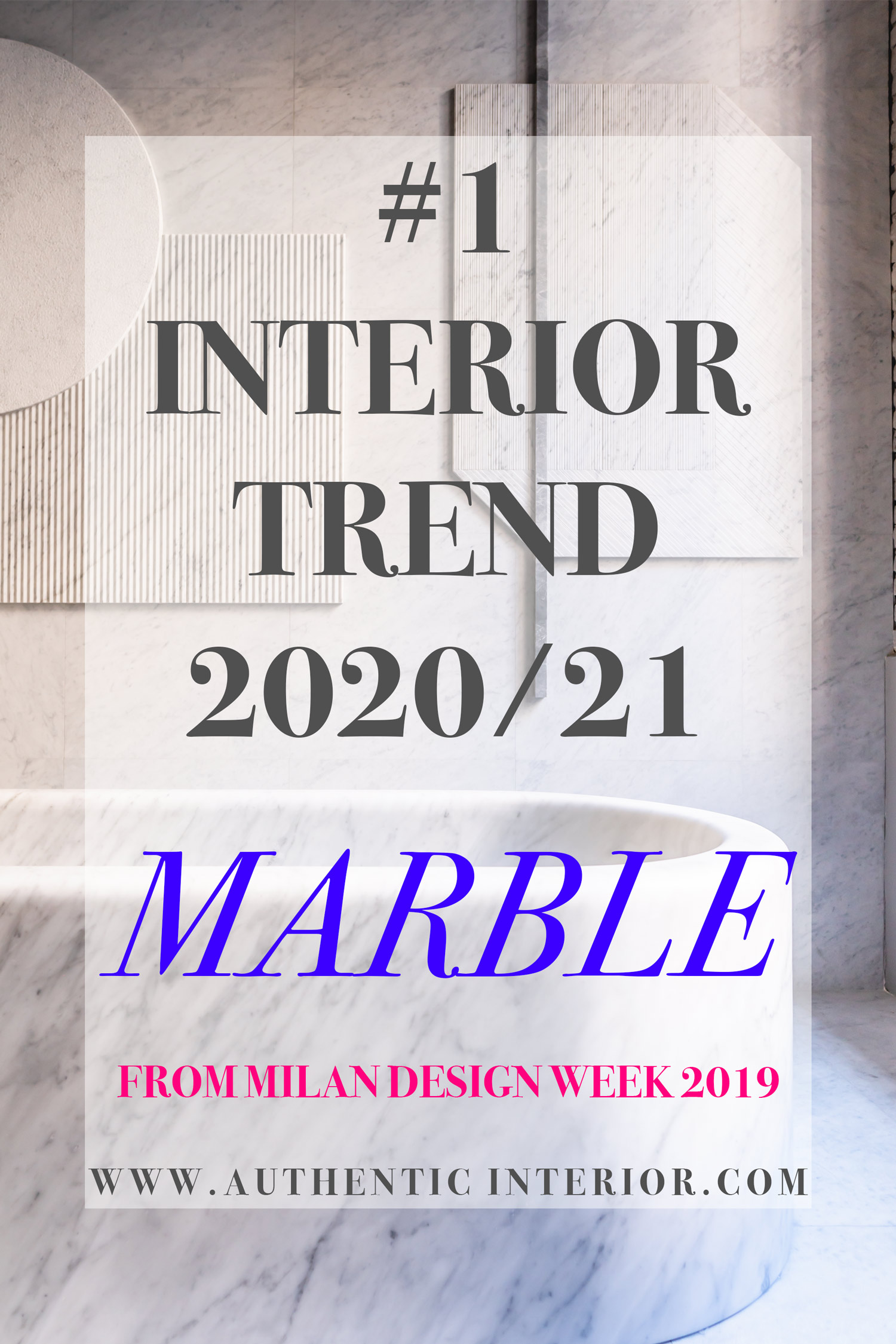 Interior design trends for 2020 - Marble interior trend - Authentic Interior design studio & blog www.authenticinterior.com