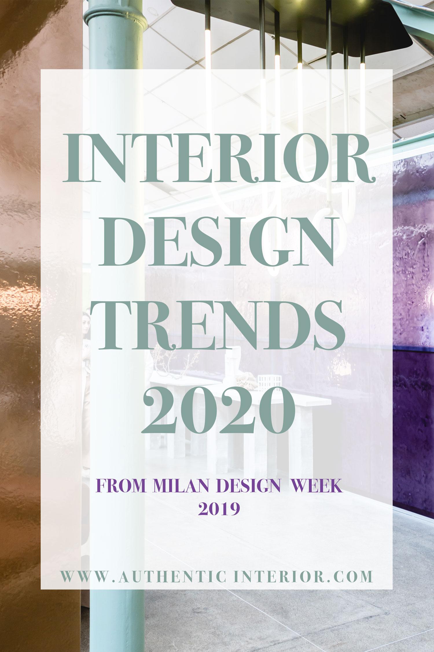 Interior design trends for 2020 - Authentic Interior design studio & blog www.authenticinterior.com