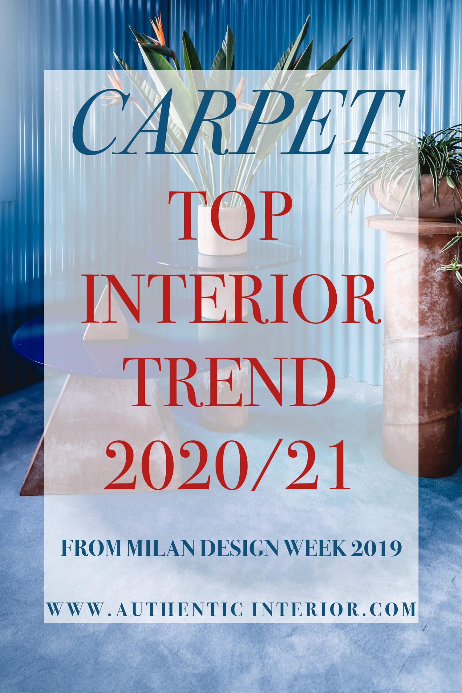 Interior design trends for 2020 - Carpet interior trend - Authentic Interior design studio & blog www.authenticinterior.com