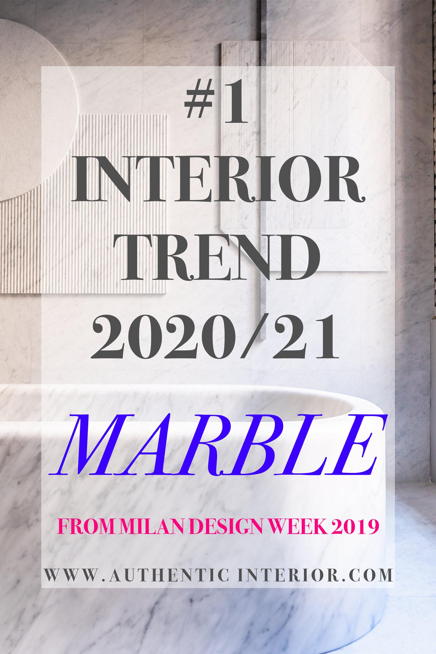 Interior design trends for 2020_Marble interior design trends 2020_Authentic Interior design blog_interior design trends for 2020