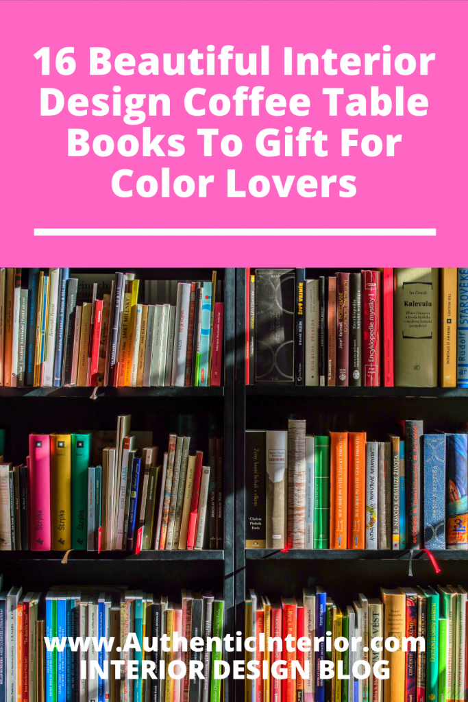 Interior Design Coffee Table Books To Gift For Color Lovers